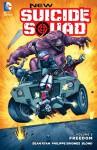 New Suicide Squad (2014-) Vol. 3: Freedom - Phil Briones, Sean Ryan, Tim Seeley, Juan Ferreyra