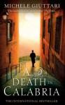 A Death In Calabria - Michele Giuttari, Howard Curtis