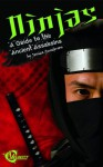 Ninjas: A Guide to the Ancient Assassins (History's Greatest Warriors) - Jessica Gunderson, Q2AMedia Services Private Ltd