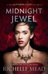 Midnight Jewel (The Glittering Court) - Richelle Mead, Kyla Garcia