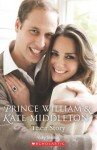 Prince William and Kate Middleton: Their Story - Vicky Shipton