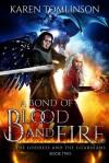 A Bond Of Blood and Fire - Karen Tomlinson