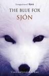 [The Blue Fox] (By: Sjón) [published: September, 2008] - Sjón