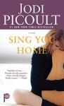Sing You Home: A Novel - Jodi Picoult