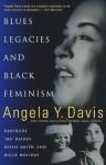Blues Legacies & Black Feminism: Gertrude Ma Rainey, Bessie Smith & Billie Holiday - Angela Y. Davis