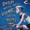 Even White Trash Zombies Get the Blues - Diana Rowland, Allison McLemore