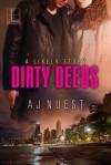 Dirty Deeds - A.J. Nuest