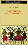 Meditazioni sullo Scorpione e altre prose - Sergio Solmi