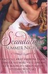 Scandalous Summer Nights - Jennifer Haymore, Kate McKinley, Sabrina Darby, Sandy Raven, Grace Callaway, Vivienne Westlake, Sue London