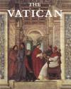 The Vatican: Spirit and Art of Christian Rome - John Daley, Alfons M. Stickler, Jose M. Sanchez de Muniain, Virgilio Levi
