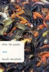 after the quake: Stories - Haruki Murakami, Jay Rubin