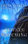 Always Watching - Chevy Stevens
