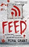 Feed (Newsflesh Trilogy #1) - Mira Grant