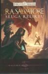 Sługa Reliktu (Forgotten Realms: Paths of Darkness, #3; The Sellswords, #1) - R.A. Salvatore, Piotr Kucharski