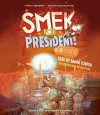 Smek for President - Bahni Turpin, Adam Rex