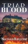 Triad Blood - Nathan Burgoine