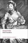 Moll Flanders (Oxford World's Classics) - Linda Bree, Daniel Defoe, G.A. Starr