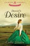 Daniel's Desire - Callie Hutton