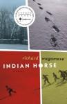 By Richard Wagamese Indian Horse - Richard Wagamese