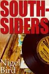 Southsiders - Nigel Bird