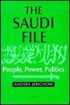 The Saudi File: People, Power and Politics - Anders Jerichow