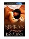 Sehra's Honor - Kama Spice