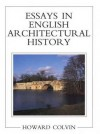 Essays in English Architectural History - Howard Colvin