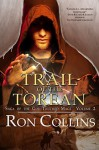 Trail of the Torean - Ron Collins