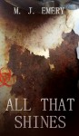 All That Shines - Michael Emery