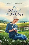 The Roll of the Drums - Drexler, Jan