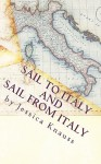 Sail to Italy and Sail from Italy - Jessica Knauss