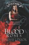 Blood Roses - Lindsay J. Pryor