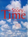 The Story of Time - Umberto Eco, Kristen Lippincott, Ernst Hans Josef Gombrich, National Maritime Museum
