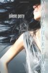 Manipulation - Jolene Perry