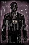 The Monster Variations - Daniel Kraus