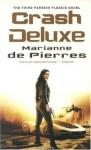 Crash Deluxe - Marianne de Pierres