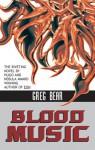 Blood Music (Ibooks Science Fiction Classics) - Greg Bear