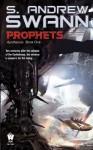 Prophets - S. Andrew Swann