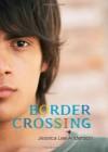 Border Crossing - Jessica Lee Anderson