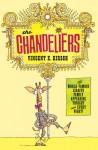 The Chandeliers - Vincent X. Kirsch