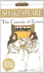 The Comedy of Errors (Signet Classics) - Sylvan Barnet, Harry Levin, William Shakespeare