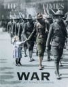 The Times War: A History in Photographs - Duncan Anderson, Anthony Loyd