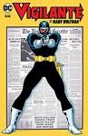 Vigilante by Marv Wolfman Vol. 1 (Vigilante (1983-1988)) - Chuck Patton, Don Newton, Keith Pollard, Marv Wolfman, Ross Andru, George Pérez