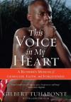 This Voice in My Heart - Gilbert Tuhabonye, Gary Brozek