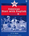 American Start with English 1: Workbook - D.H. Howe