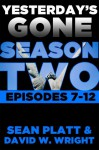 Yesterday's Gone: Season Two - David W. Wright, Sean Platt