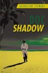 Doc Shadow - Jacqueline Stewart