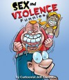Sex and Violence Funnies - Jeff Swenson