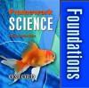 Framework Science: Foundations Student Book Year 7 (Framework Science Ks3) - Sarah Jagger