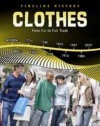 Clothes: From Furs to Fair Trade - Liz Miles